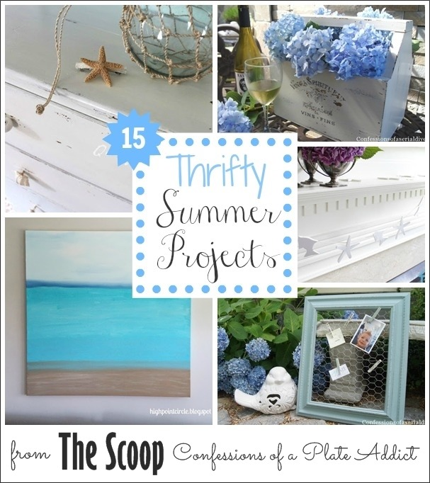 CONFESSIONS OF A PLATE ADDICT Thrifty Summer Projects