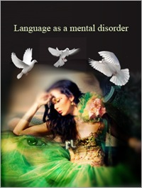 Language as a mental disorder Cover