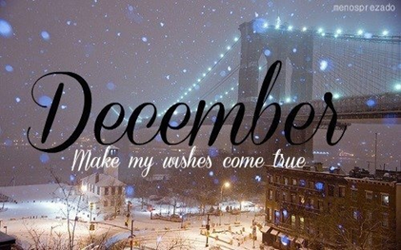 december-make-my-wishes-come-true