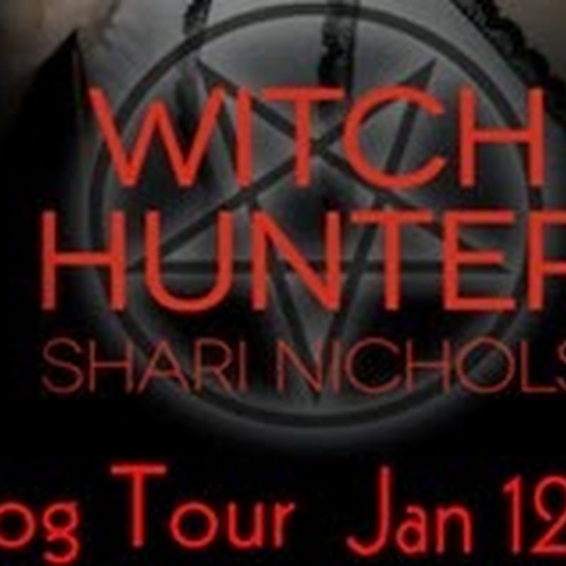 Blog Tour & Giveaway - Witch Hunter by Shari Nichols