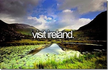 Bucket List - Visit Ireland