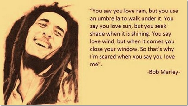 Bob-Marley-you-say-you-love-ra-tAo1