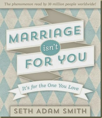 Marriage Isn't for You cover