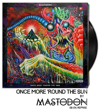 Once More Round the Sun by Mastodon