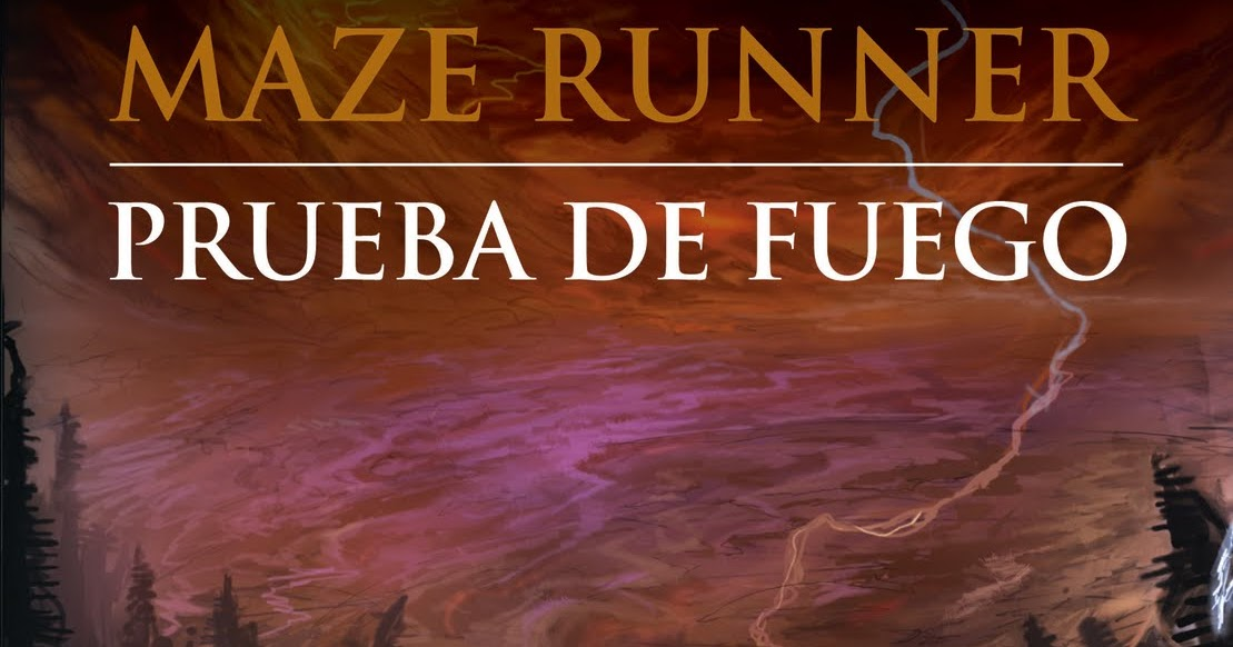 maze runner prueba de fuego pdf