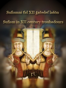 Sufism in XII century troubadours Cover