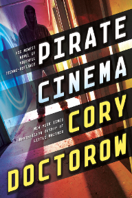 Cover of the novel Pirate Cinema by Cory Doctorow