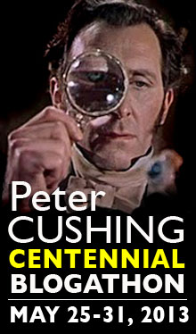 Peter Cushing Centennial Blogathon!