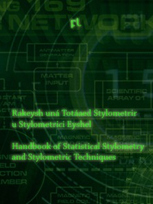 Handbook of Statistical Stylometry and Stylometric Techniques Cover
