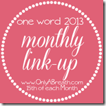 One-Word-Monthly-Link-Up