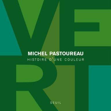 """Livre de Michel Pastoureau : """"Vert, histoire d'une couleur"""""""