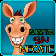 Burritos sin Mecate