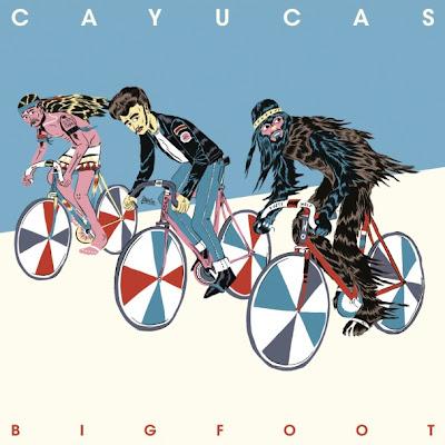 Cayucas-Bigfoot1 Cayucas – Bigfoot [8.4]