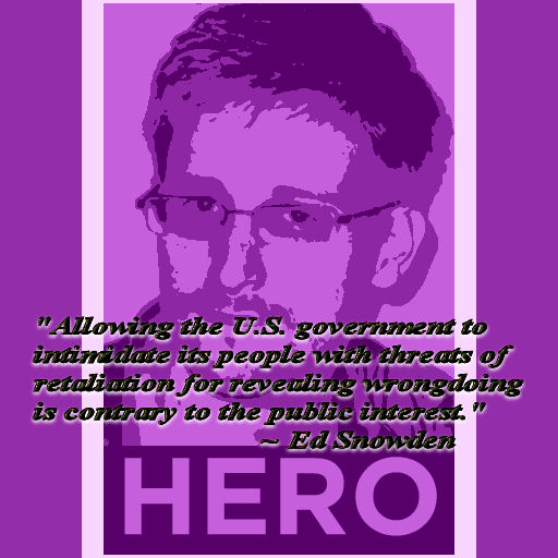 """Ed Snowden quote """"Allowing the U.S. government to intimidate its people with threats of retaliation for revealing wrongdoing is contrary to the public interest."""""""
