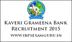 Kaveri Grameena Bank 373 Officer & Assistant Recruitment 2015