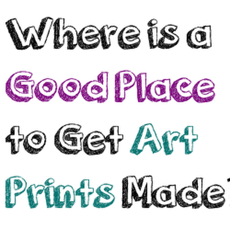 Where is a Good Place to Get Art Prints Made?