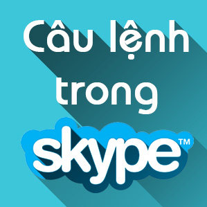 Một số câu lệnh hay dùng trong chat Skype