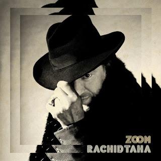 zoom Rachid Taha – Zoom [7.8]