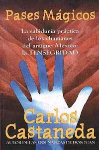 MAGICOS CARLOS PDF CASTANEDA PASES