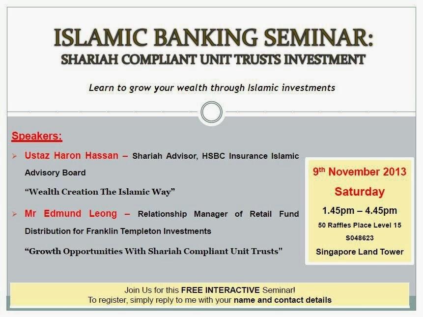 Islamic Banking Seminar: Shariah Compliant Unit Trusts Investments
