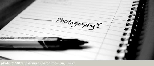 '______ Photography?' photo (c) 2009, Sherman Geronimo-Tan - license: http://creativecommons.org/licenses/by/2.0/