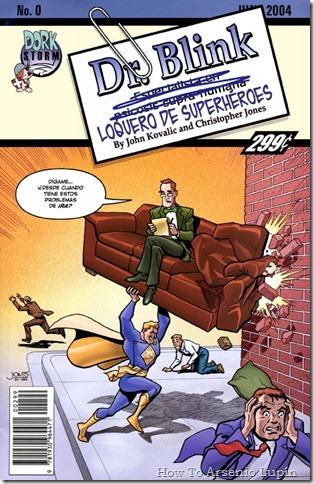 2012-05-12 - Dr. Blink, loquero de superheroes