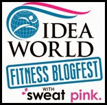 IDEA World Fitness Blogfest with Sweat Pink