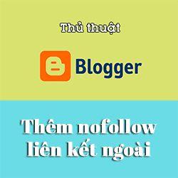 Cách tự động thêm nofollow liên kết ngoài trong Blogspot
