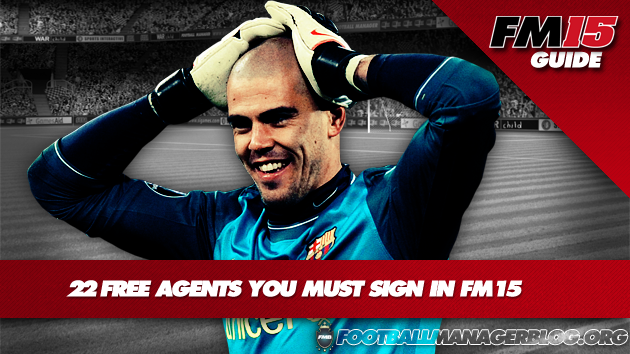 22 Free Agents You MUST Sign in Football Manager 2015