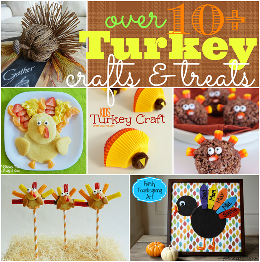 Over Ten Turkey Crafts & Treats #gingersnapcrafts #features #turkey #thanksgiving