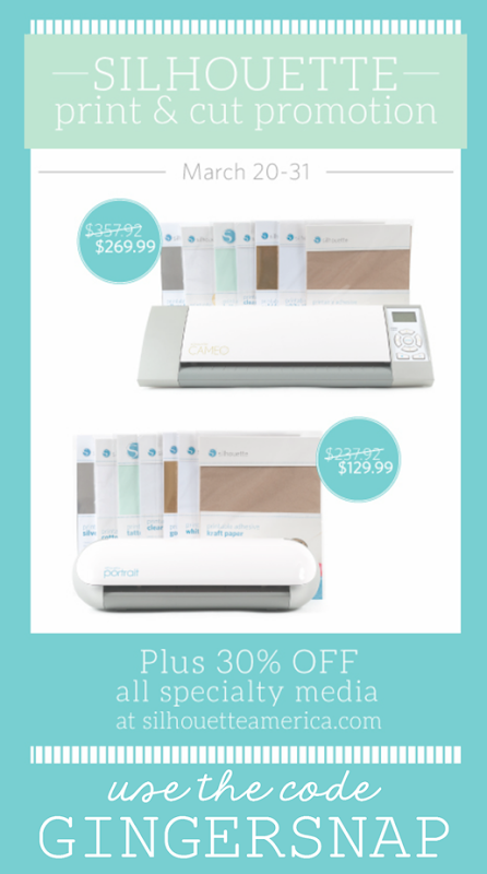 Silhouette Print & Cut Promotion use code GINGERSNAP at SilhouetteAmerica.com #Silhouette #spon