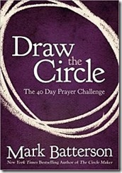 Draw-the-Circle-by-Mark-Batterson