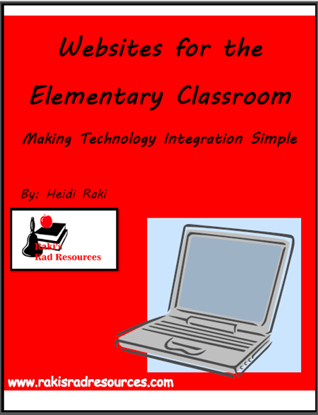 Free downloadable e-book about Websites for the Elementary Classroom. Download now from Raki's Rad Resources.
