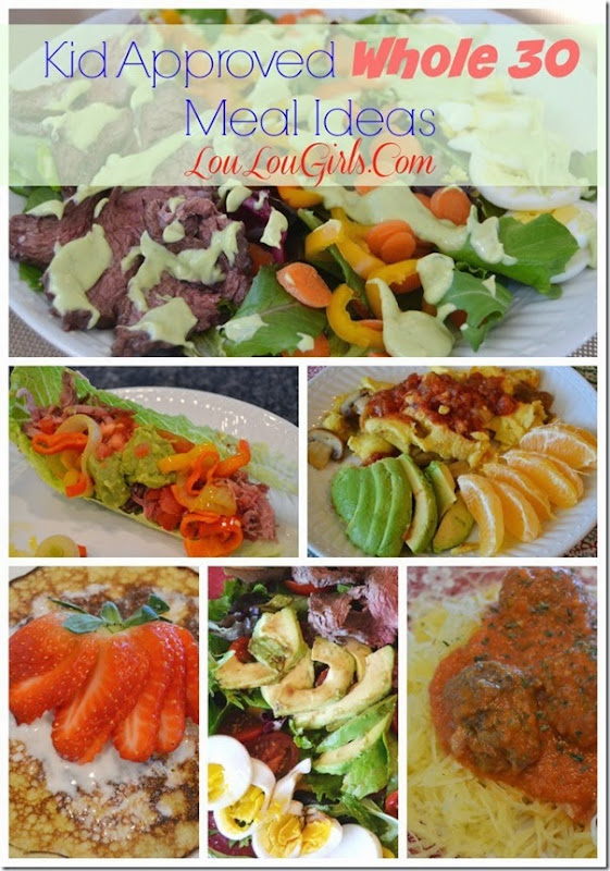 Kid approved whole 30 meal ideas lou lou girls kid approved whole 30 meal ideas lou lou forumfinder Image collections