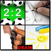 DRAW- 4 Pics 1 Word Answers 3 Letters