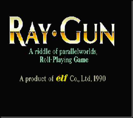 Ray Gun (Jp)(1991)(Elf)(Disks 1 of 5)_0004