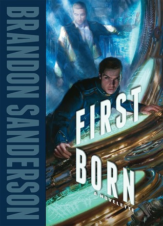 Brandon Sanderson - Firstborn