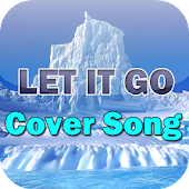 Let It Go Cover Song
