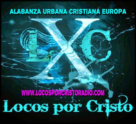 Locos por Cristo Radio