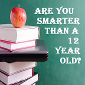 R u smarter than a 12 yr old?