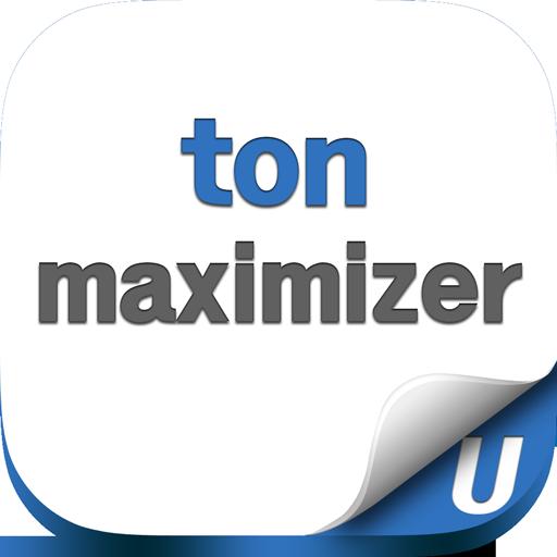 ton maximizer