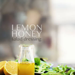 Lemon Honey Salad Dressing.