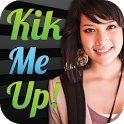 Kik Me Up! -Flirt,Chat,Date- icon