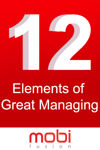 12 Elements of Great Managing