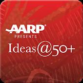 AARP Ideas@50+ San Diego