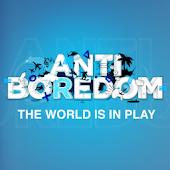 Anti Boredom