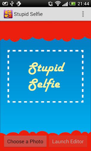 Stupid Selfie