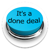 It's a done deal Button