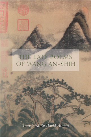 cover image for The Late Poems of Wang An-Shih