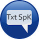 Txt SpK (translate text speak)